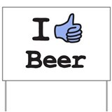 I Like Beer Yard Sign