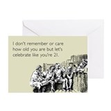 Celebrate Like You're 21 Greeting Card