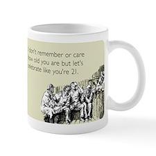 Celebrate Like You're 21 Mug