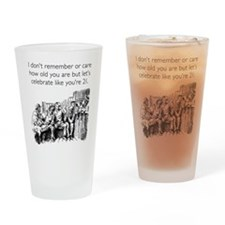 Celebrate Like You're 21 Drinking Glass