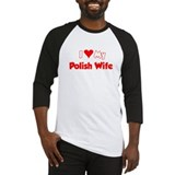 I Love My Polish Wife Baseball Jersey
