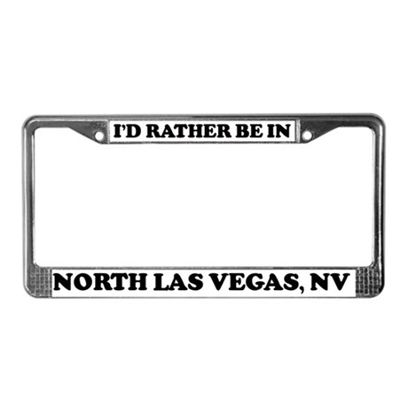 Rather be in North Las Vegas License Plate Frame