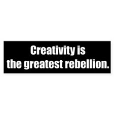 Creativity is (Bumper Sticker)