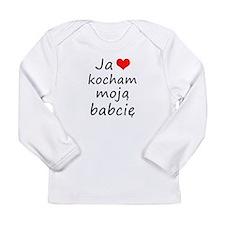 I love MY Grandma (Polish) Long Sleeve Infant T-Sh