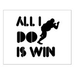 All I do is Win Sumo Small Poster
