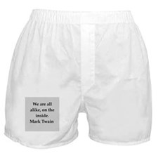 Mark Twain quote Boxer Shorts