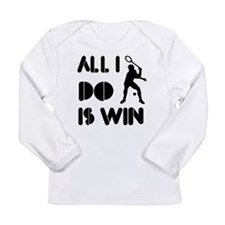 All I do is Win Racquetball Long Sleeve Infant T-S