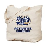 Activities Director gift Tote Bag