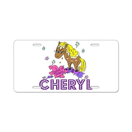 I Dream Of Ponies Cheryl Aluminum License Plate