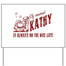 Nice List Kathy Christmas Yard Sign