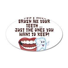 Brush Your Teeth! Dental 22x14 Oval Wall Peel