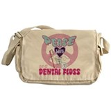 Peace Love And Dental Floss Messenger Bag