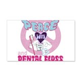 Peace Love And Dental Floss 22x14 Wall Peel