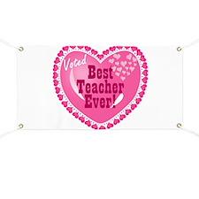 Voted Best Teacher EVER Banner