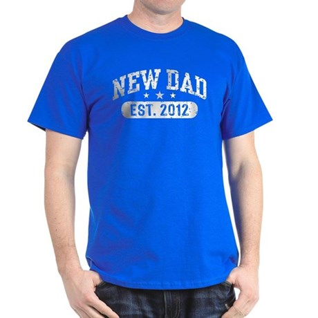 New Dad Est. 2012 Dark T-Shirt
