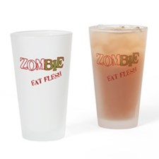 Zombie Eat flesh Drinking Glass