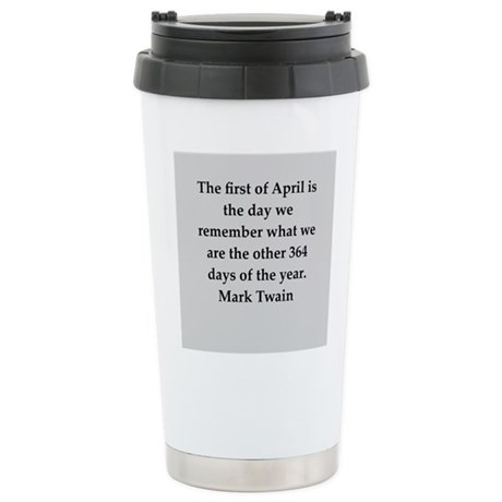 Mark Twain quote Ceramic Travel Mug