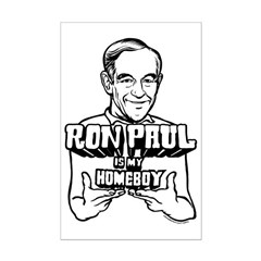 Ron Paul Is My Homeboy Mini Poster Print