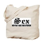 Sex Now Tote Bag