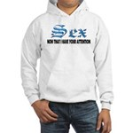 Sex Now Hooded Sweatshirt