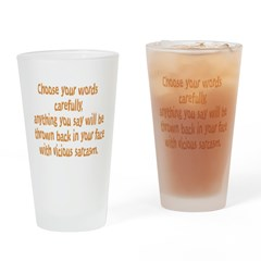 Choose your Words Drinking Glass