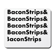 Bacon Strips Mousepad