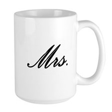 """Mrs."" Coffee Mug"