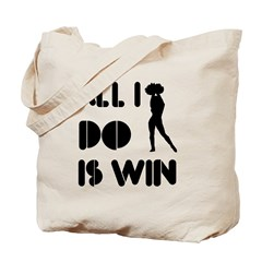 All I do is Win Cheerleading Tote Bag