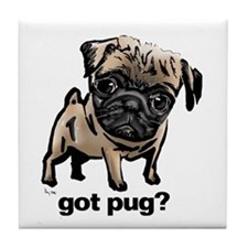 Got Pug Tile Coaster