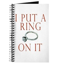 I Put a Ring On It Journal