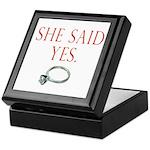 She Said Yes Keepsake Box