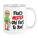 That's Mister Old Fart To You Small Mug