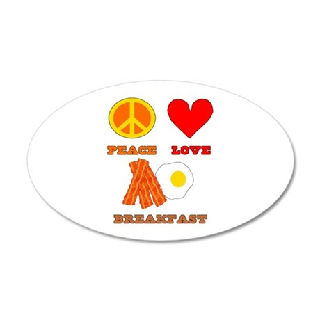 Peace Love Breakfast 22x14 Oval Wall Peel