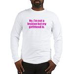 Not a Lesbian Long Sleeve T-Shirt