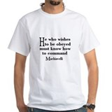 Machiavelli Quote Shirt