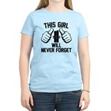 This Girl will Never Forget T-Shirt