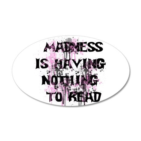 Reading Madness Gifts 38.5 x 24.5 Oval Wall Peel