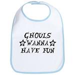 Ghouls Wanna Have Fun Bib