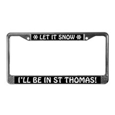 Let it Snow... I'll Be in St Thomas! Plate Frame
