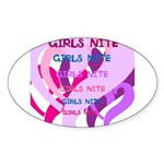 OYOOS girls nite design Sticker (Oval)
