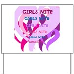 OYOOS girls nite design Yard Sign