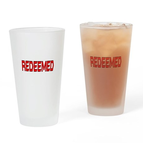 Redeemed Drinking Glass