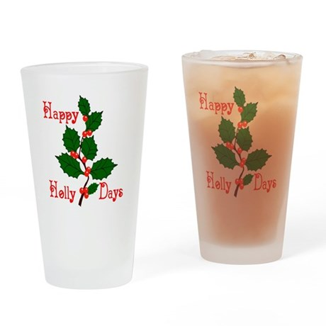 Happy Holly Days Drinking Glass