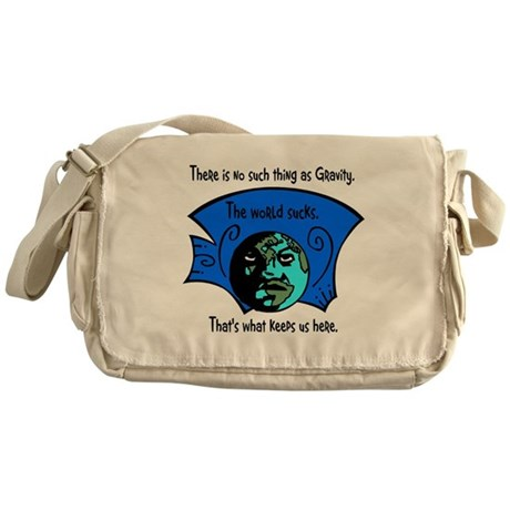 No Gravity The World Sucks Messenger Bag