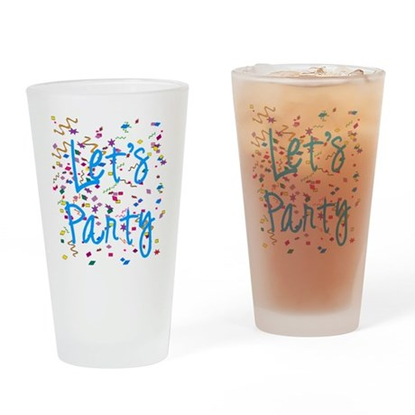 Let's Party Drinking Glass