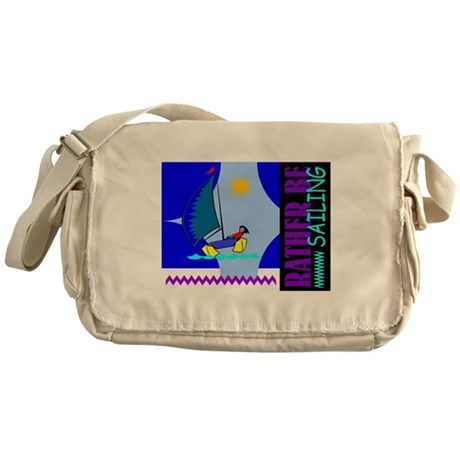 Rather Be Sailing Messenger Bag
