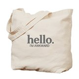 Hello I'm awkward Tote Bag