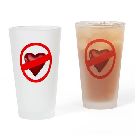 No Love Drinking Glass
