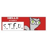 Foamy : STFU Bumper Sticker
