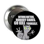 "Foamy : Kill Yourself 2.25"" Button"